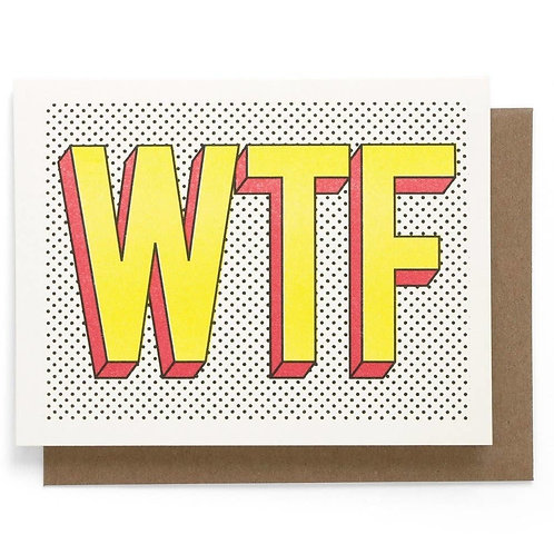 WTF Greeting Card