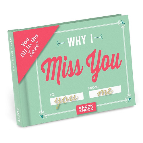 Why I Miss You Fill in the Love Gift Book