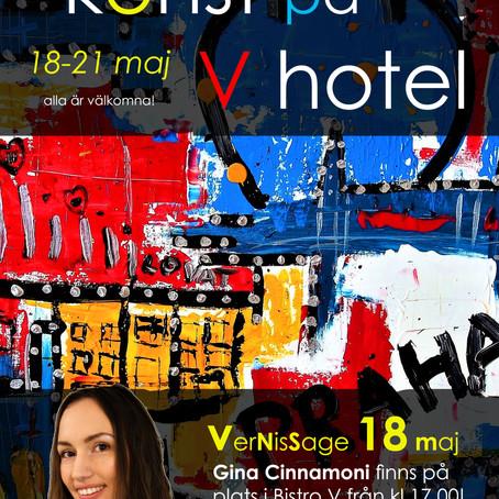 Konstutställning på V Hotel i Helsingborg med Gina Cinnamoni