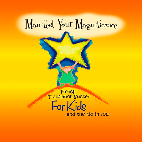 Manifest Your Magnificence Affirmation Cards- French Translation Stickers