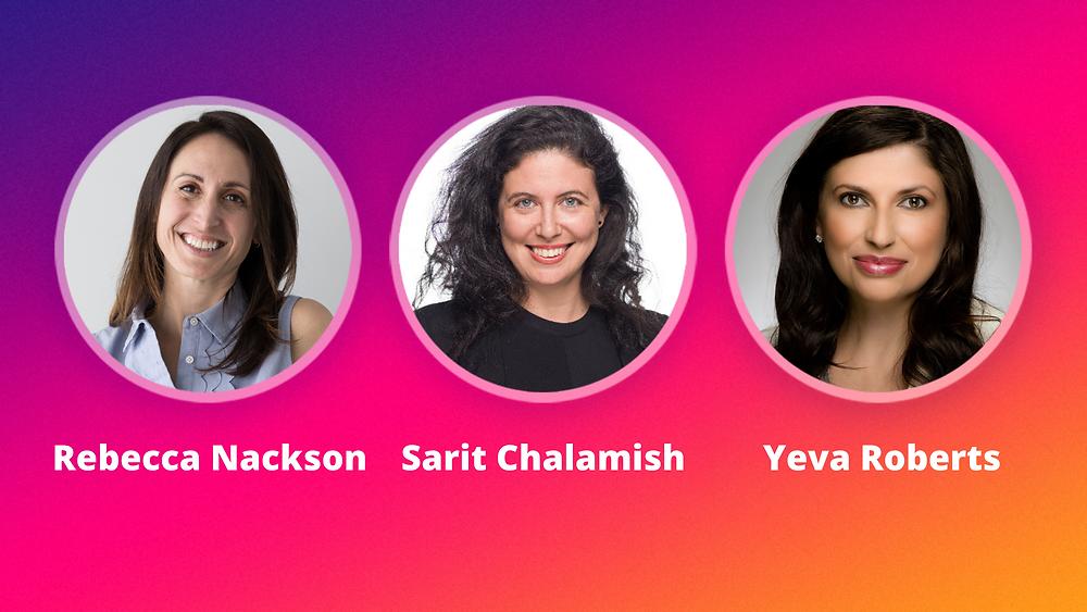 Partnership insights from Rebecca Nackson, Sarit Chalamis, and Yeva Roberts