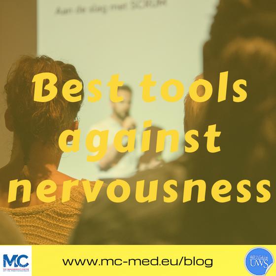 Best tools against nervousness