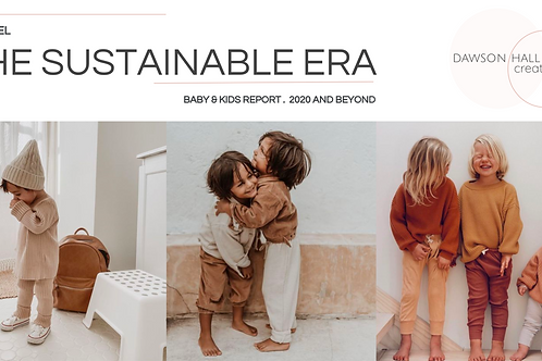 The Sustainable Era / Kids Apparel trends