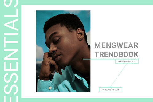 SS21 Menswear - The Essential Trendbook