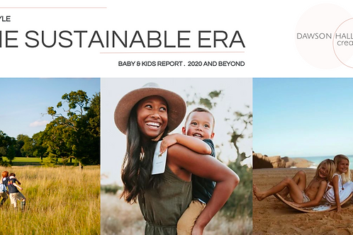 The Sustainable Era / Kids Lifestyle report