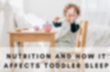 Nutrition And How It Affects Toddler Sle