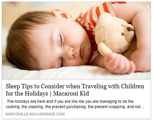 Baby & Toddler Sleep Consultant Desiree Baird | Seattle | Sleep Tips to Consider when Traveling with Children for the Holidays | Macaroni Kids