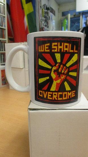 We Shall overcome 2020 Mug