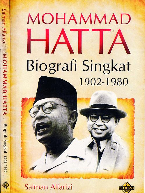 MOHAMMAD HATTA. Biografi Singkat 1902-1980