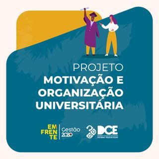 Projeto Motivação e Organização Universitária