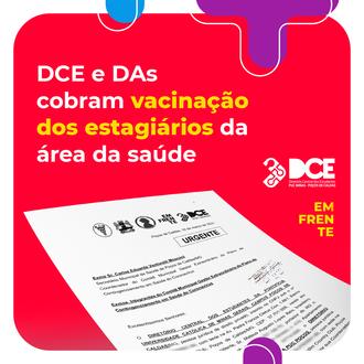 DCE e DAs cobram vacinação dos estagiários da área da saúde