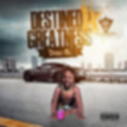 Dolo B Destined 4 Greatness Cover.jpg