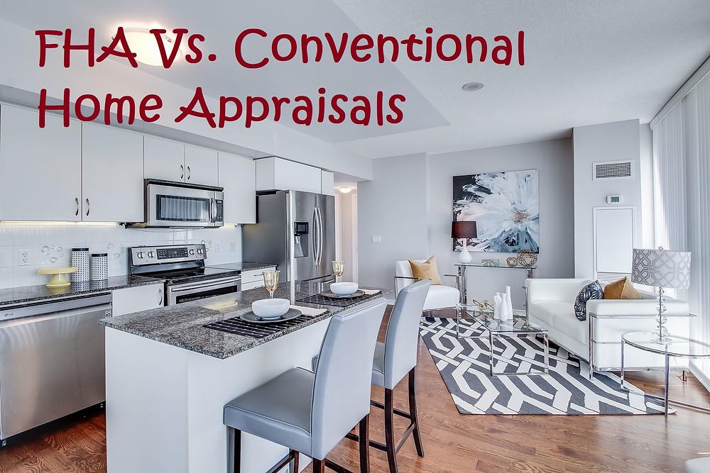 FHA Vs. Conventional Home Appraisals