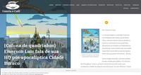 DIGITAL - Entrevista para o Blog Caneta e Café sobre o processo criativo HQ Cidade Buraco - Volume 1.  [Coluna de quadrinhos] Emerson Luiz fala de sua HQ pós-apocalíptica Cidade Buraco.