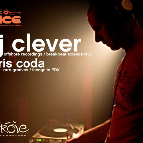 DJ Clever (NYC) with Chris Coda (PDX)