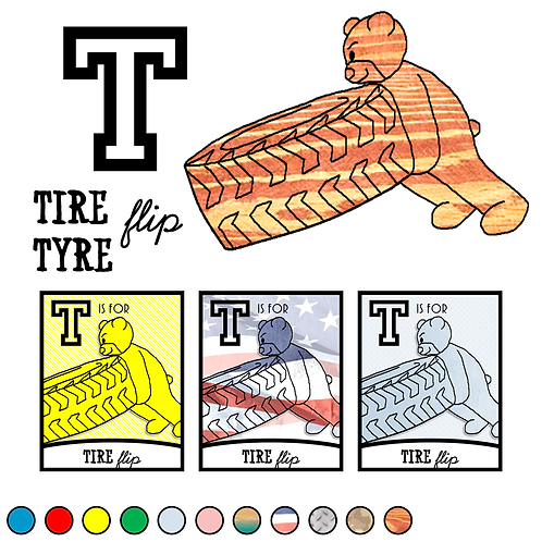 T is for Tire Flip