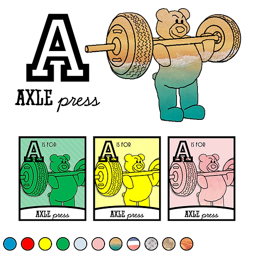 A is for Axle Press