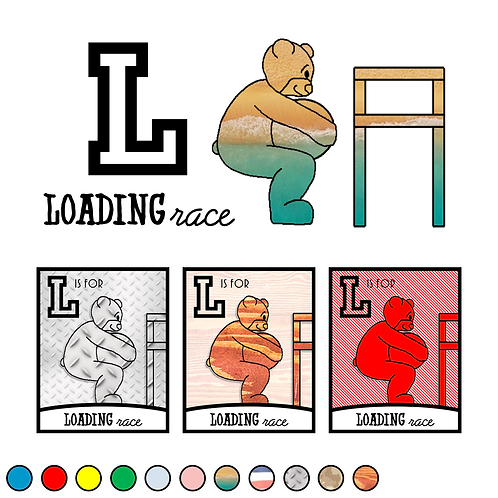L is for Loading Race