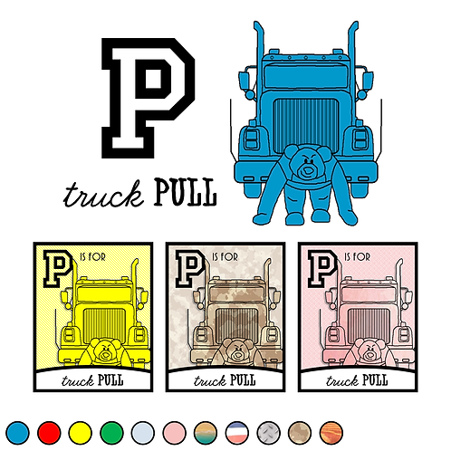 P is for (truck) Pull