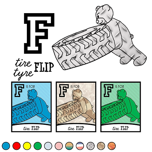 F is for (tire) Flip