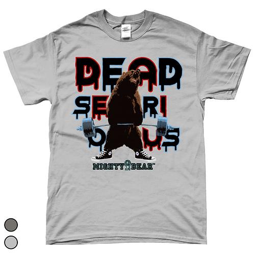 Dead Serious Shirt