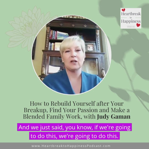 How to Survive a Breakup: Judy Gaman Interviewed on Heartbreak to Happiness