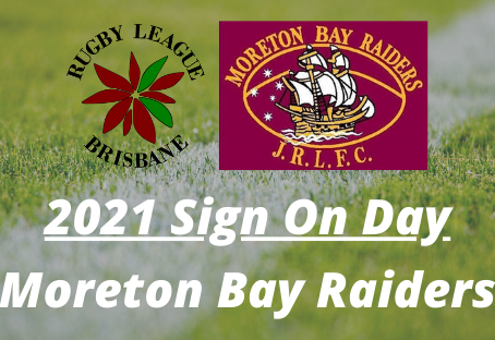 Sign On Day - Moreton Bay Raiders - Saturday, 6 February