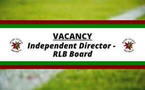 Independent Director Vacancy - RLB Board