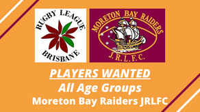 PLAYERS WANTED - Moreton Bay Raiders JRLFC