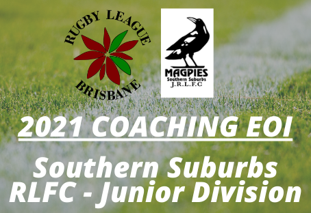 Expression of Interest - Coaches & Volunteers - Southern Suburbs RLFC Junior Division