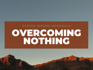 Overcoming Nothing