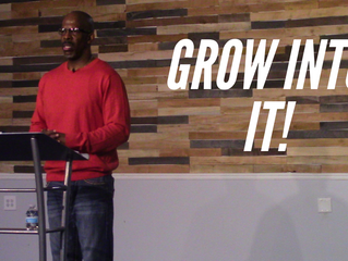 Grow Into It