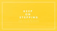 Keep On Stepping