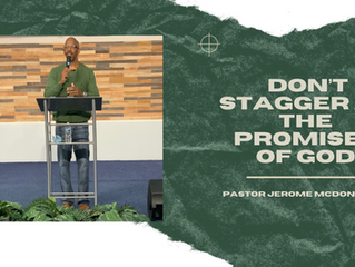 Don't Stagger at the Promises of God