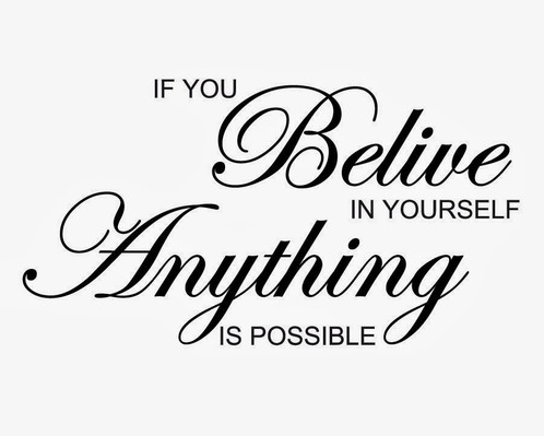 if-you-believe-in-yourself-anything-is-p