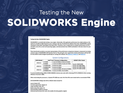 Testing the New SOLIDWORKS Engine