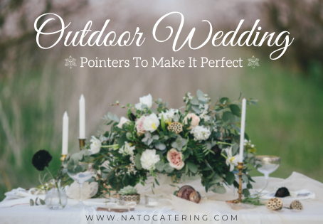 Outdoor Wedding: Pointers To Make It Perfect