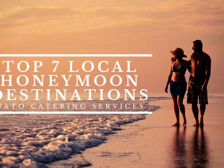 Top 7 Local Honeymoon Destinations
