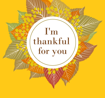 Grateful for You. Happy Thanksgiving!