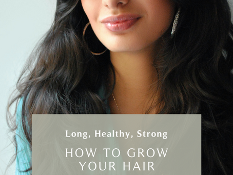 Length + Strength   How to Support your Hair Growth