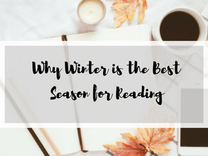 5 Reasons Winter is the Best Season for Reading
