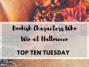 5 Bookish Characters Who Win at Halloween | Top Ten Tuesday