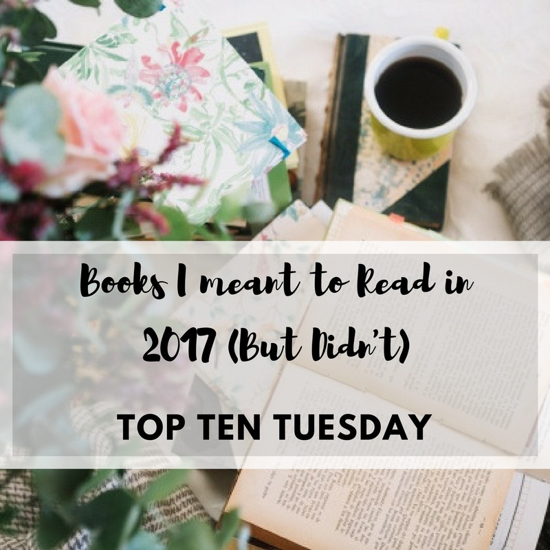 books I meant to read in 2017