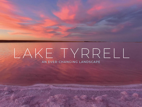 """""""Lake Tyrrell: An ever-changing landscape"""" Coming Soon to Skymirror!"""