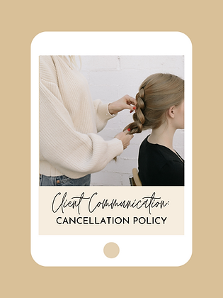 Client Communication: Cancellation Policy