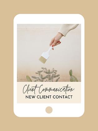 Client Communication: New Client Contact