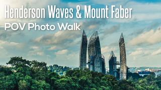 #02 Henderson Waves & Mount Faber