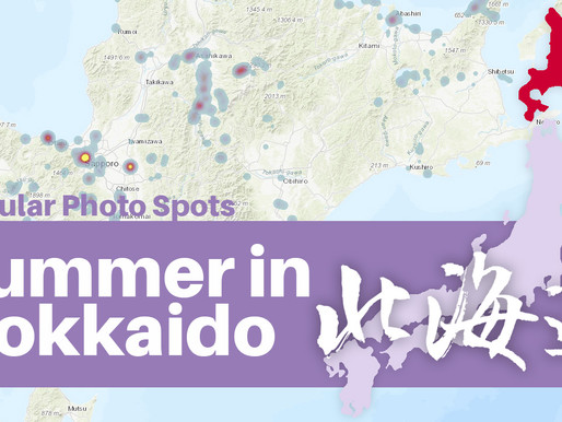 [Photography & GIS] - Popular Photo Spots in Hokkaido, Japan - 2019 Summer Special
