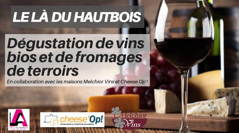 Dégustation vins bios et fromages de terroirs
