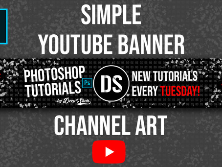 How to Make a Youtube Banner in Photoshop | Photoshop Tutorial